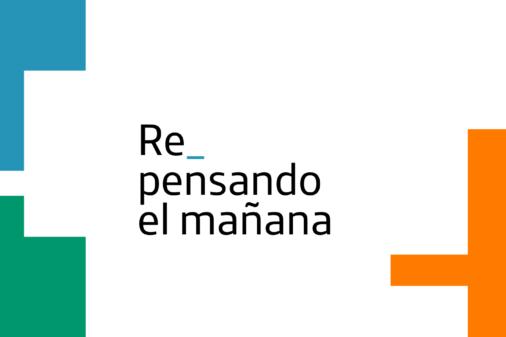 #RepensandoElMañana