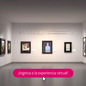 Intangibles: ¡Vive la experiencia virtual!