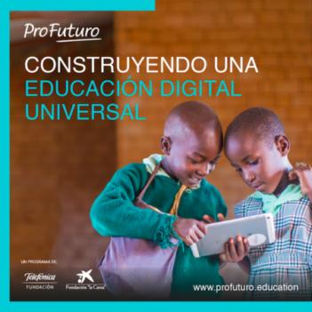 ProFuturo permite continuar el proceso educativo de 5 millones de niños de todo el mundo durante la pandemia
