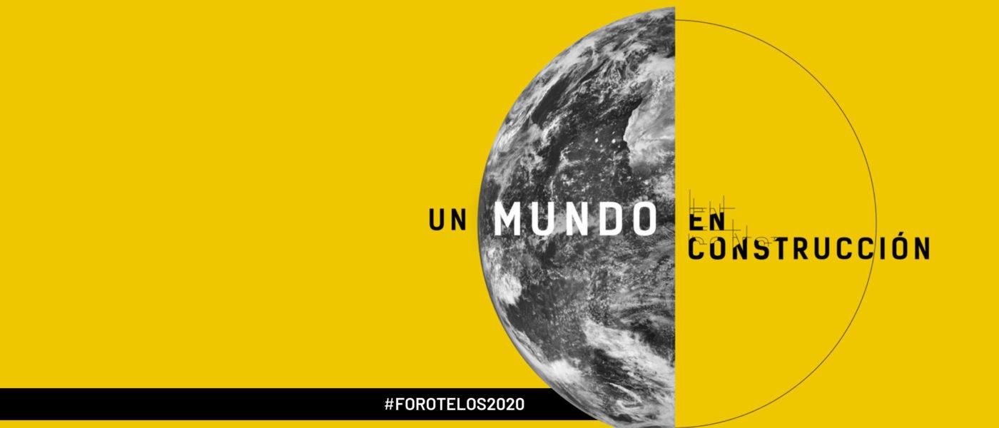 #ForoTelos2020