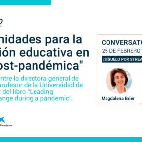 Conversatorio online: Fernando Reimers y Magdalena Brier sobre las nuevas posibilidades de la educación digital