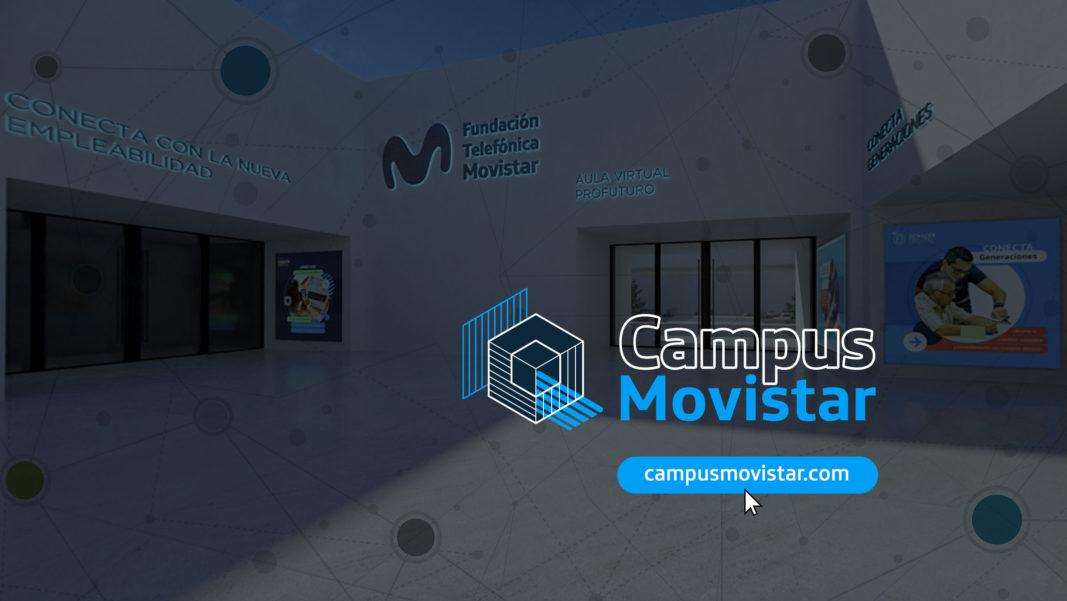 FUNDACIÓN TELEFÓNICA MOVISTAR LANZA 'CAMPUS MOVISTAR' UNA PLATAFORMA GRATUITA CON CONTENIDOS DE FORMACIÓN DIGITAL